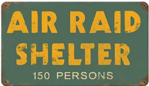 Air Raid Shelter 150 persons rusted steel sign  360mm x 200mm  (pst)